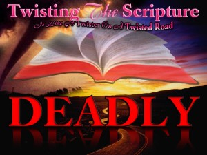 Twisting the Scriptures Gods Word