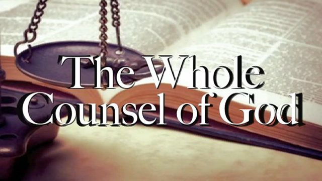 Image result for image of full counsel of God